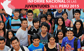 Presentación del Informe Nacional de las Juventudes en el Perú 2015