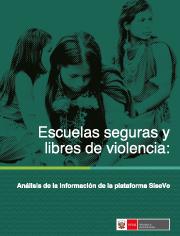 Informe: Escuelas seguras y libres de violencia